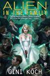 Обложка Джини Кох. Alien Novels - 03. Пришелец в семье